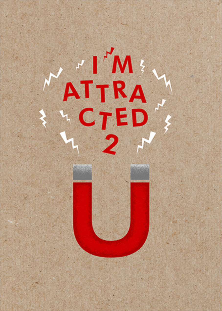 I'm Attracted 2 U - Paperless Post - Love cards