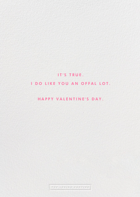 I Like You An Offal Lot - The Indigo Bunting - Valentine's Day - card back