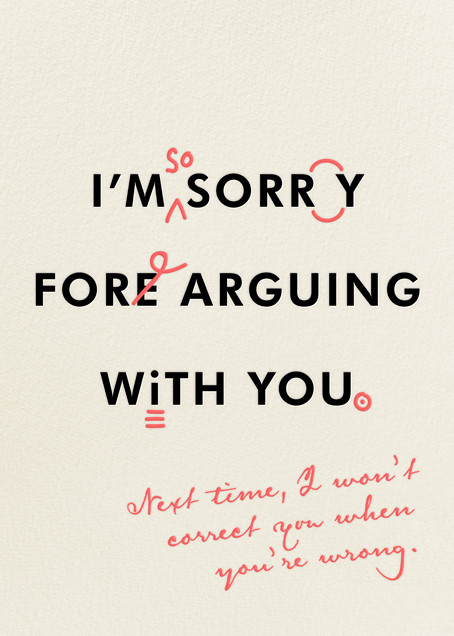 You're Wrong and I'm Sorry - Derek Blasberg - Apology