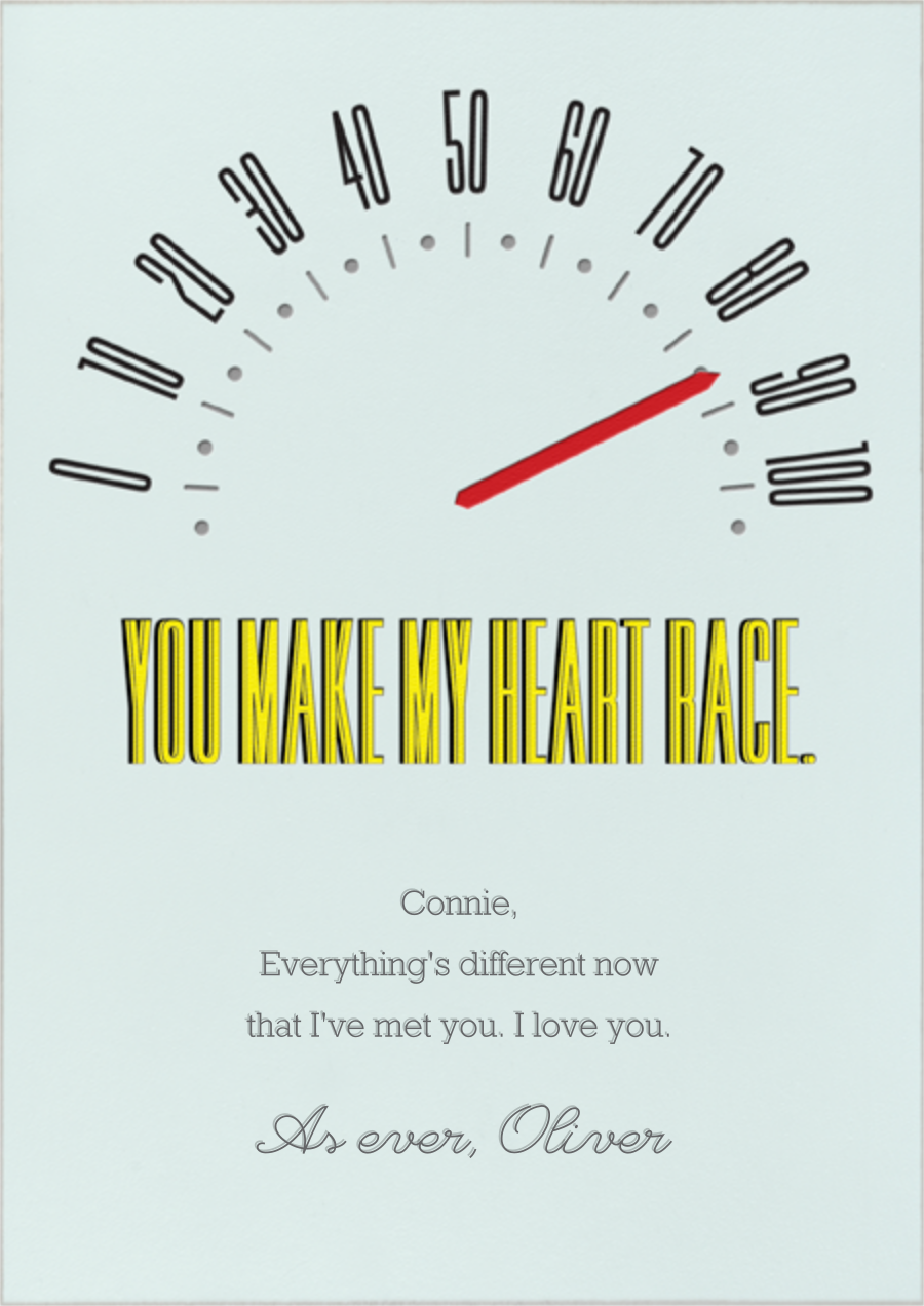 You Make My Heart Race - Paperless Post - Love cards