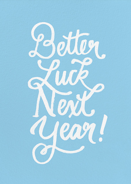 Better Luck Next Year! - Blue - Derek Blasberg - Birthday