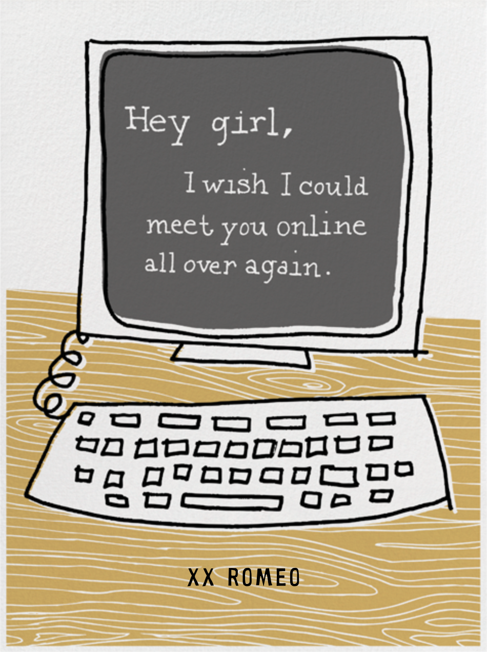 Hey Girl - Computer - Paperless Post - Love and romance