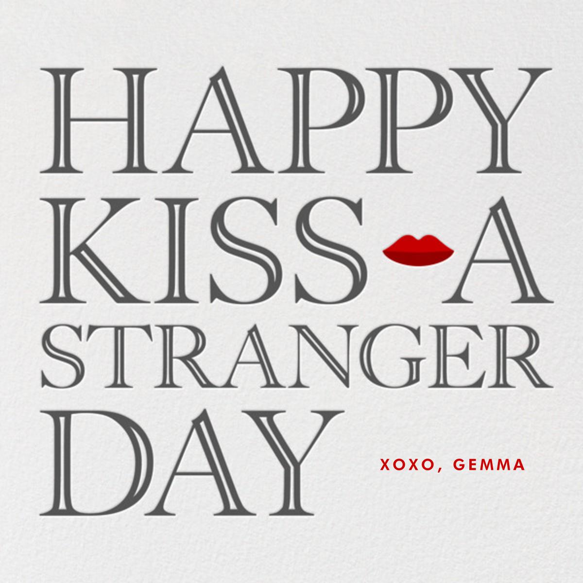 Kiss a Stranger - Paperless Post - Valentine's Day