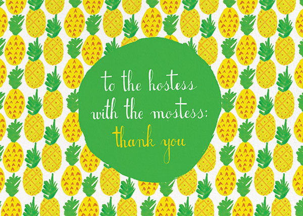 Pineapple for My Hostess - Mr. Boddington's Studio - Thank you