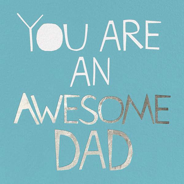 Awesome Dad - Ashley G