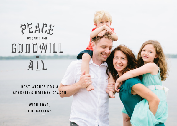 Peace and Goodwill (Photo) - Slate - Paperless Post - null