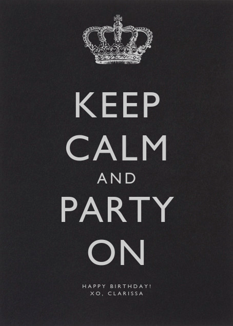 Keep Calm and Party On - Paperless Post - Birthday
