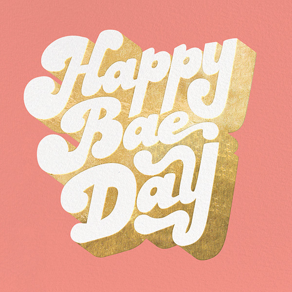 Bae Day - Paperless Post - Valentine's Day