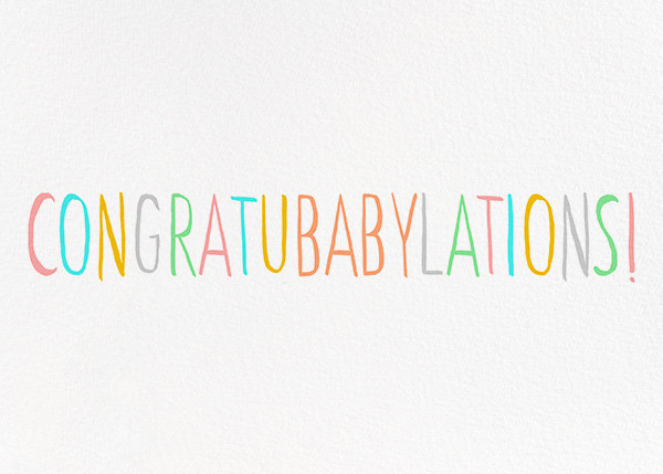 Congratubabylations - Ashley G - Congratulations