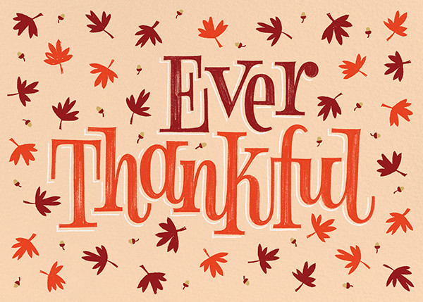 Ever Thankful - Paperless Post - Thanksgiving