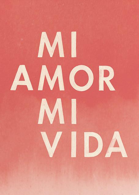 Mi Amor, Mi Vida - Paperless Post - Love cards