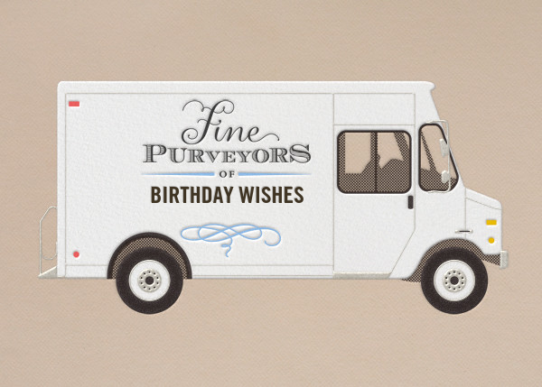 Birthday Wishes - Delivery Truck - Paperless Post - Birthday