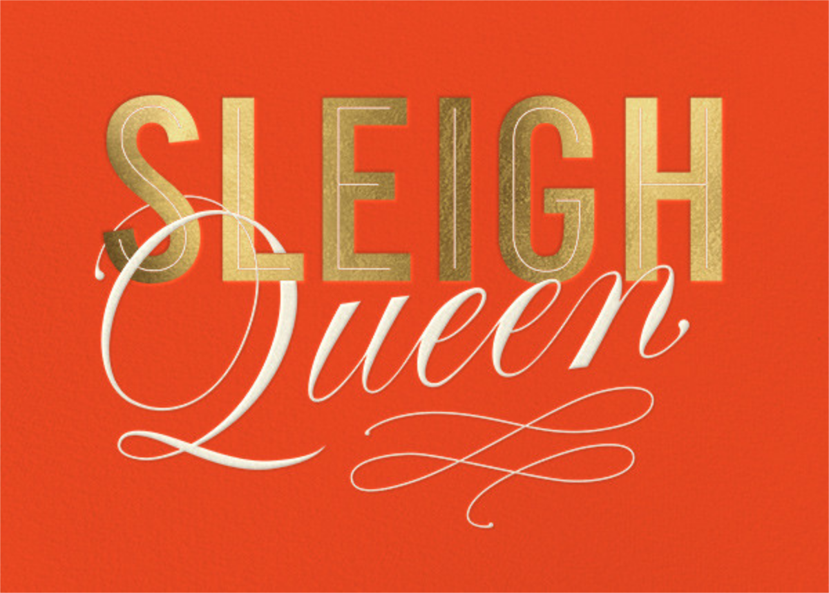Sleigh Queen - Paperless Post - Holiday cards