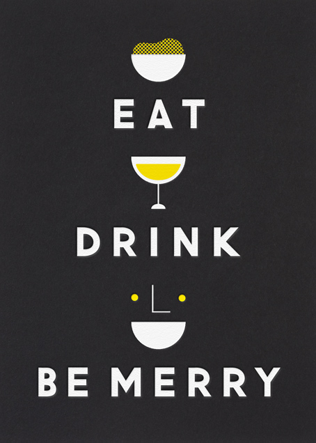 Eat Drink and be Merry - Black - The Indigo Bunting - Cocktail party
