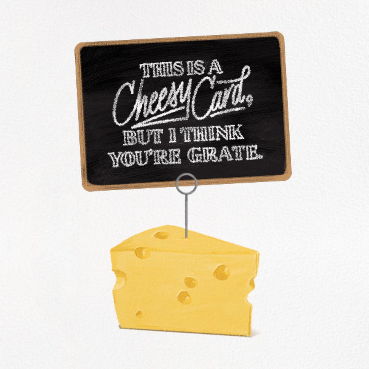 A Cheesy Card - Derek Blasberg - Just because