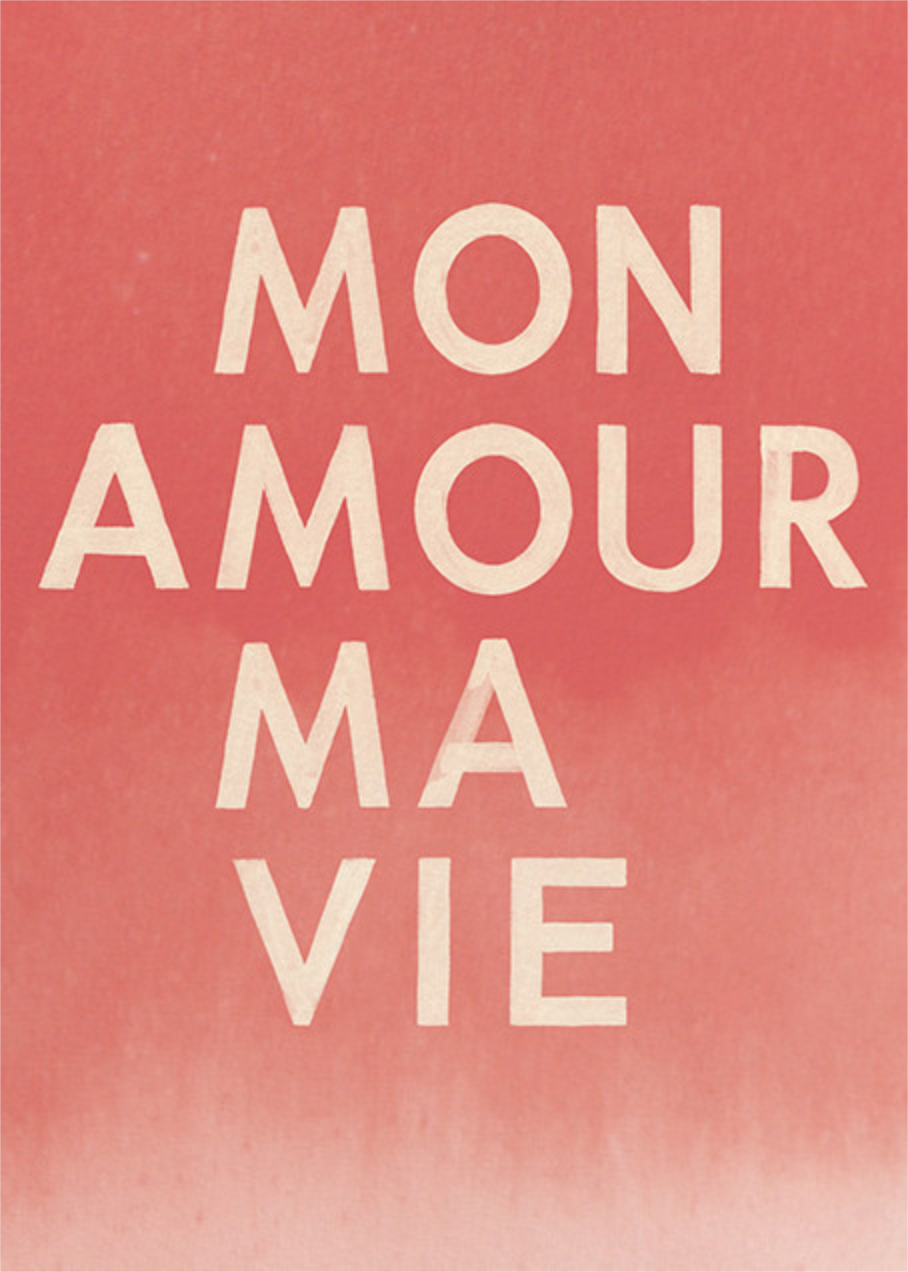 Mon Amour, Ma Vie - Paperless Post - Love cards