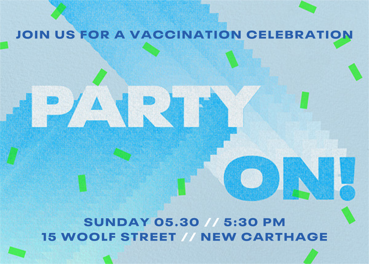Party On - Paperless Post - Vaccine parties