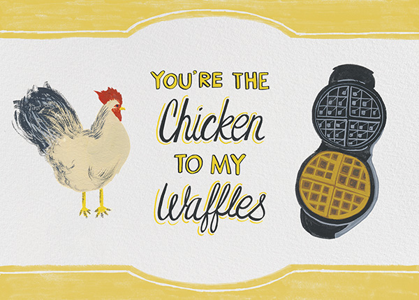 Chicken to my Waffles - Paperless Post