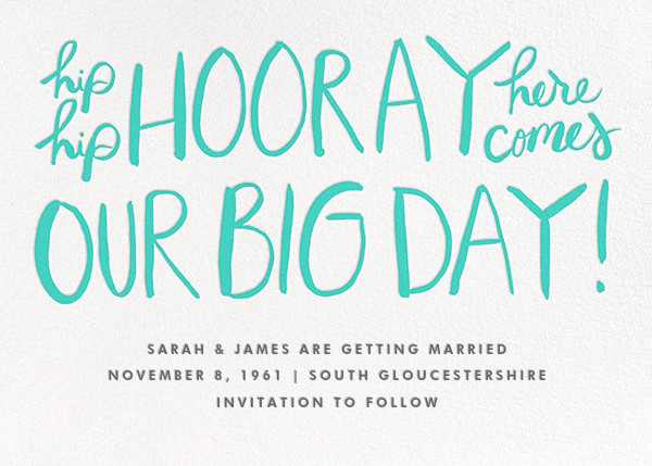 Hip Hip Hooray - Turquoise - Linda and Harriett - Save the date