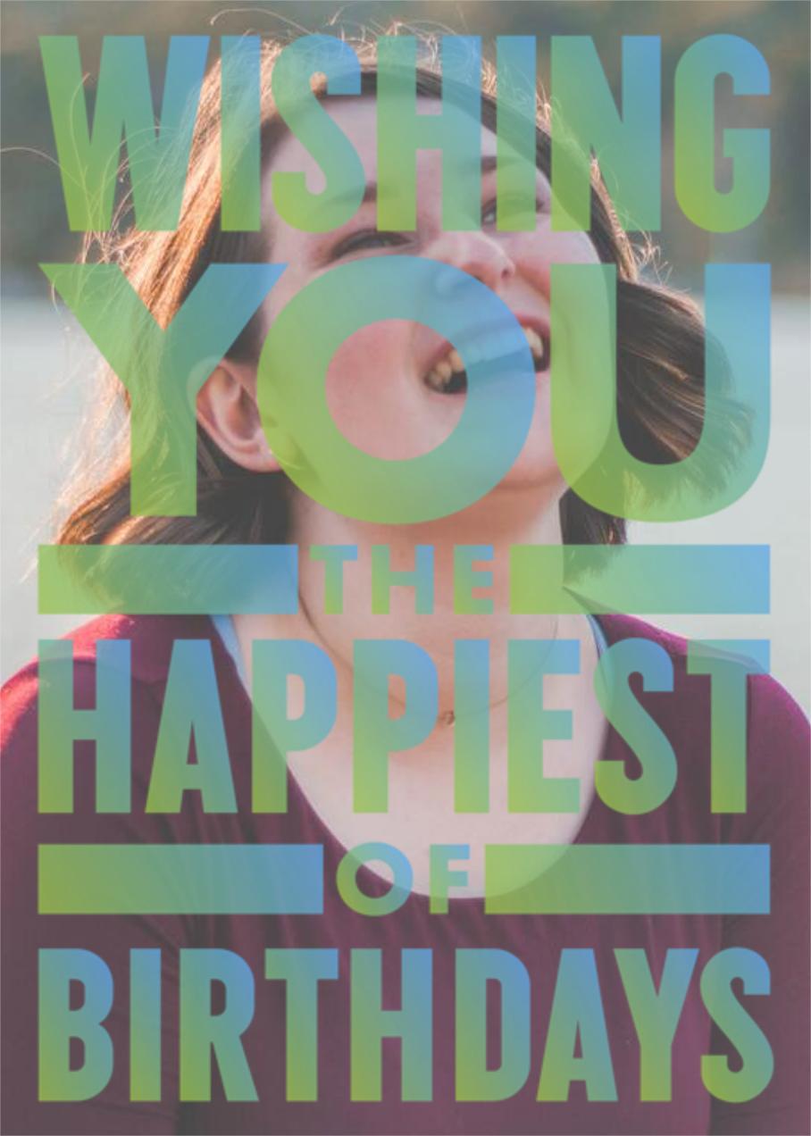 Wishing You the Happiest of Birthdays - Paperless Post