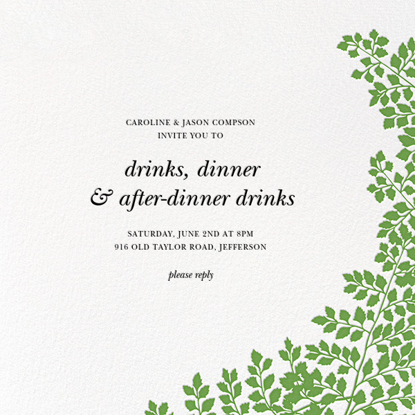 Fern II (Invitation) - Green - Paperless Post - General entertaining
