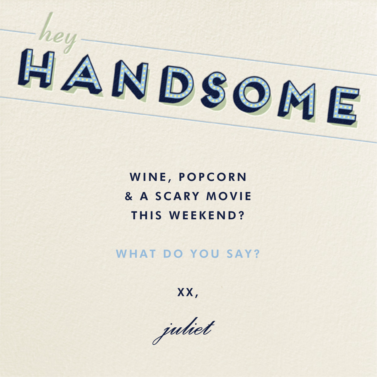 Hey Handsome - Paperless Post - Just because